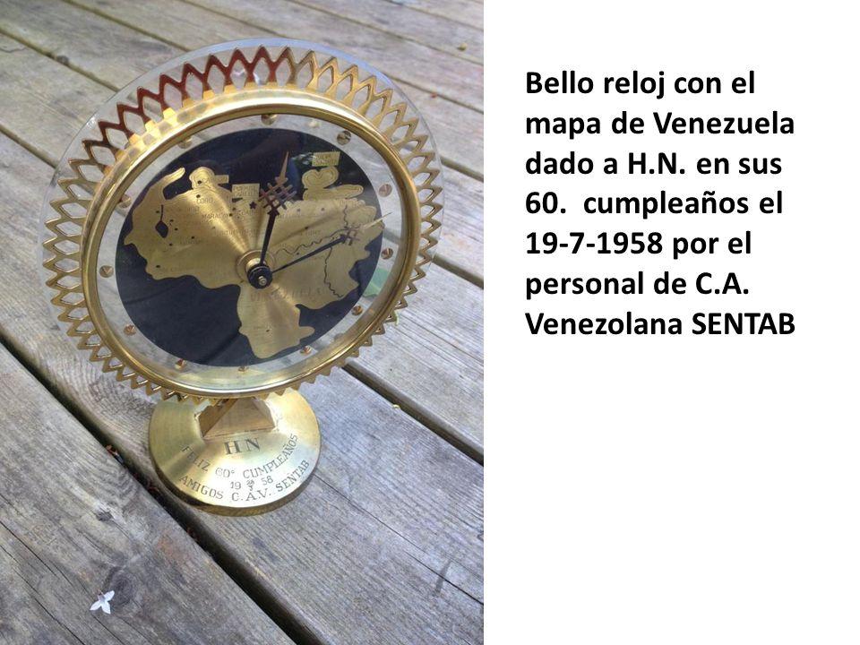 Bello reloj con el mapa de Venezuela dado a H. N. en sus 60