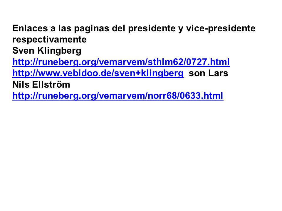 Enlaces a las paginas del presidente y vice-presidente respectivamente