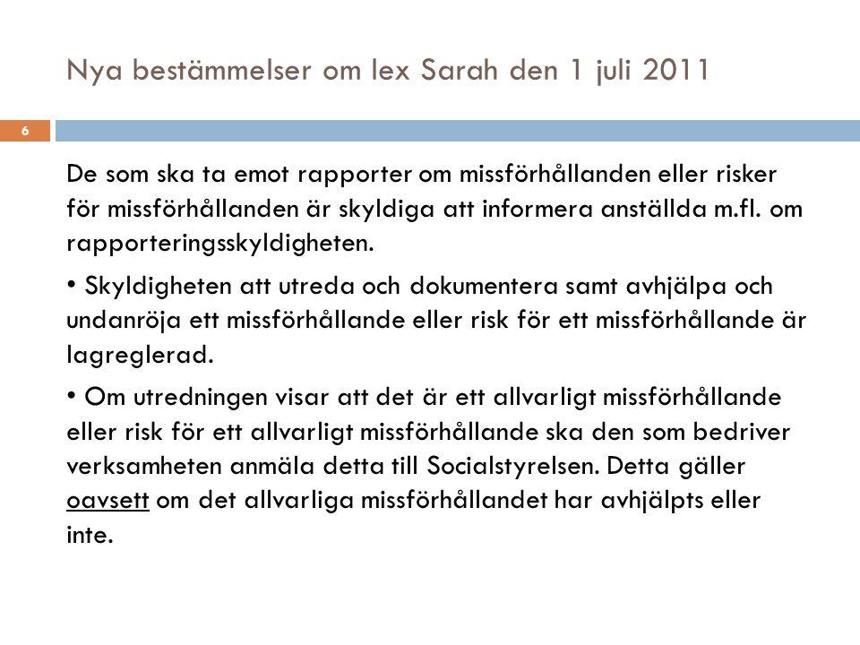 Nya bestämmelser om lex Sarah den 1 juli 2011