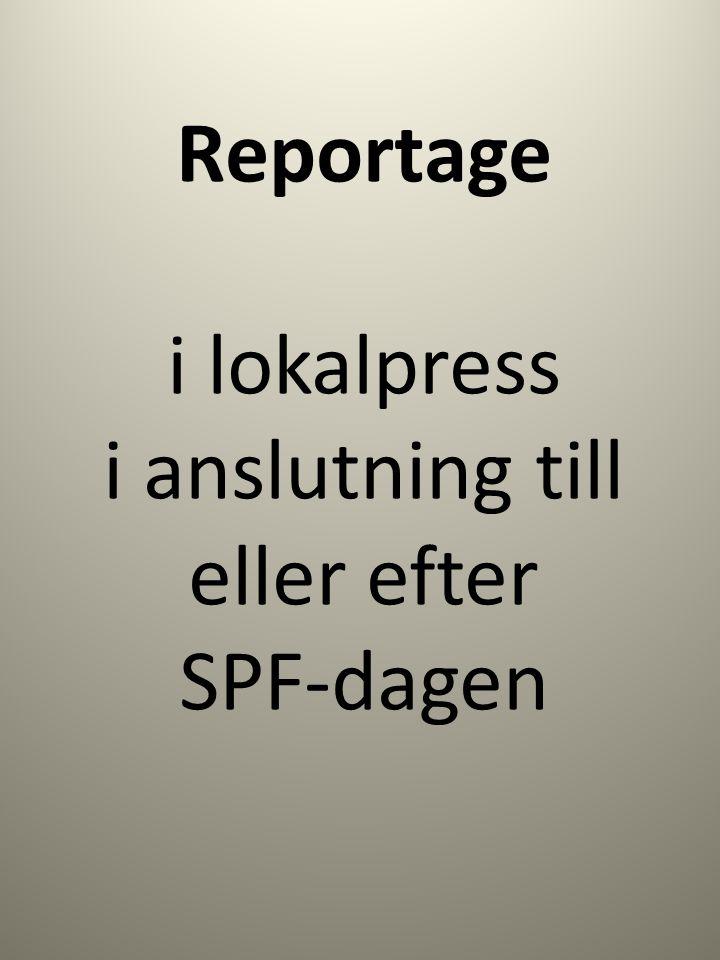 Reportage i lokalpress i anslutning till eller efter SPF-dagen