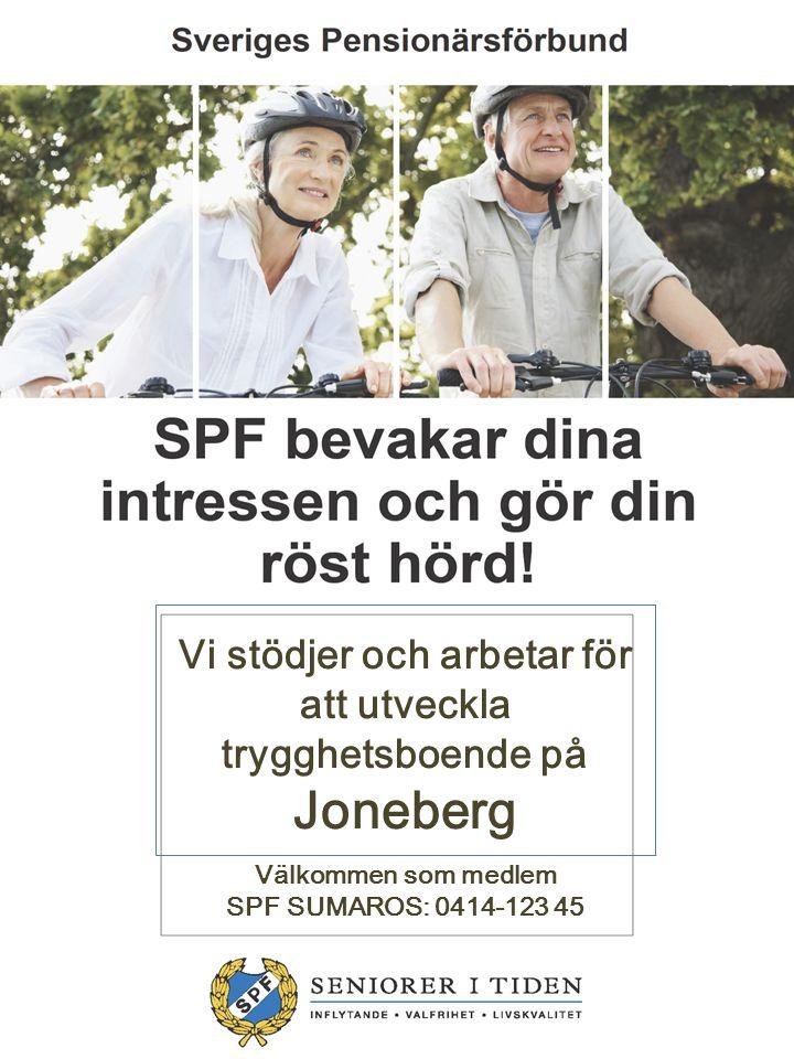 Vi stödjer och arbetar för att utveckla trygghetsboende på Joneberg
