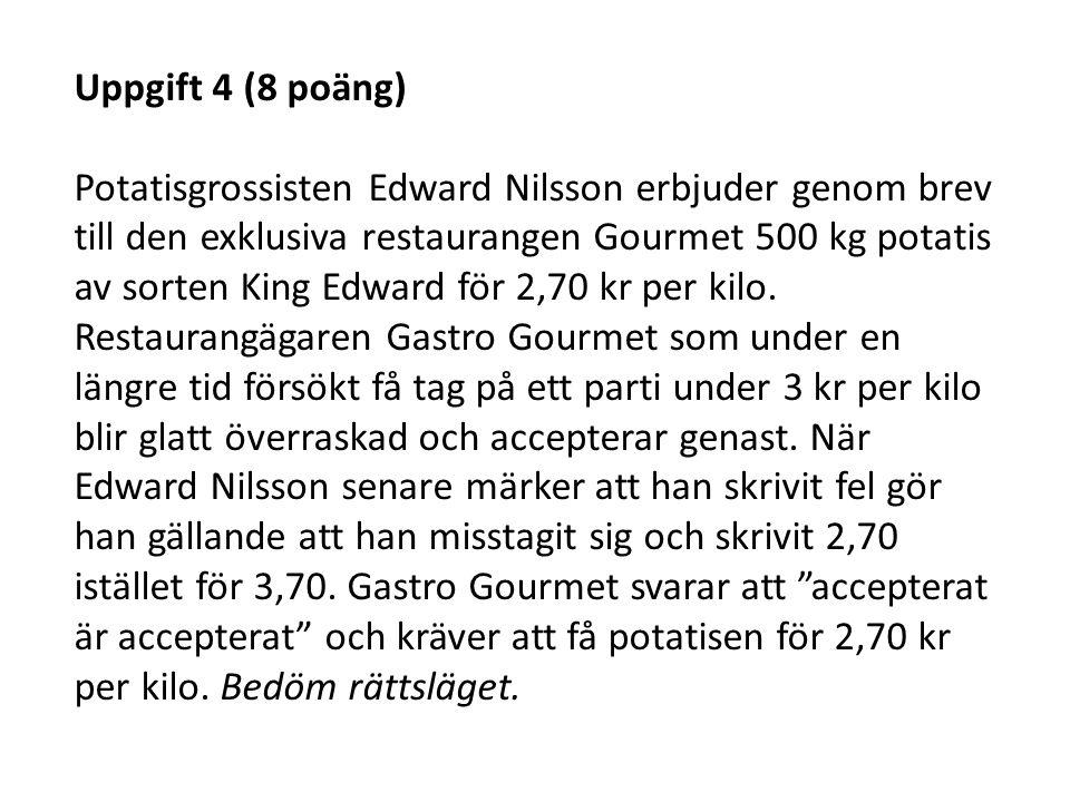 Uppgift 4 (8 poäng)