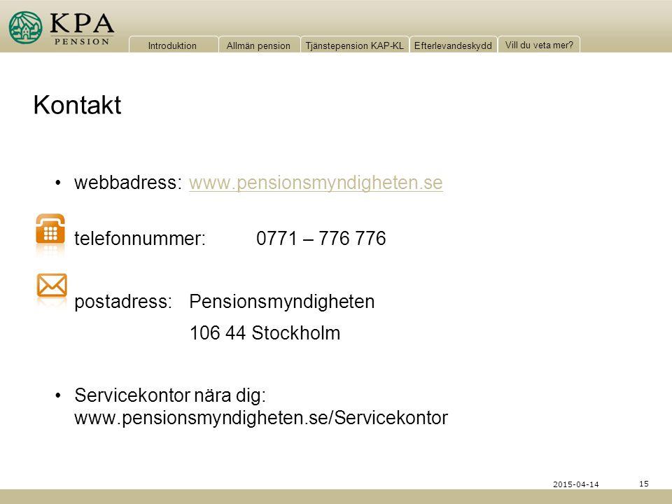 Kontakt webbadress: www.pensionsmyndigheten.se