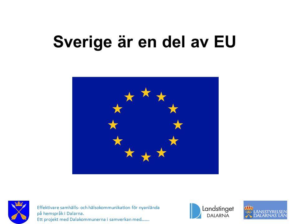 Sverige är en del av EU