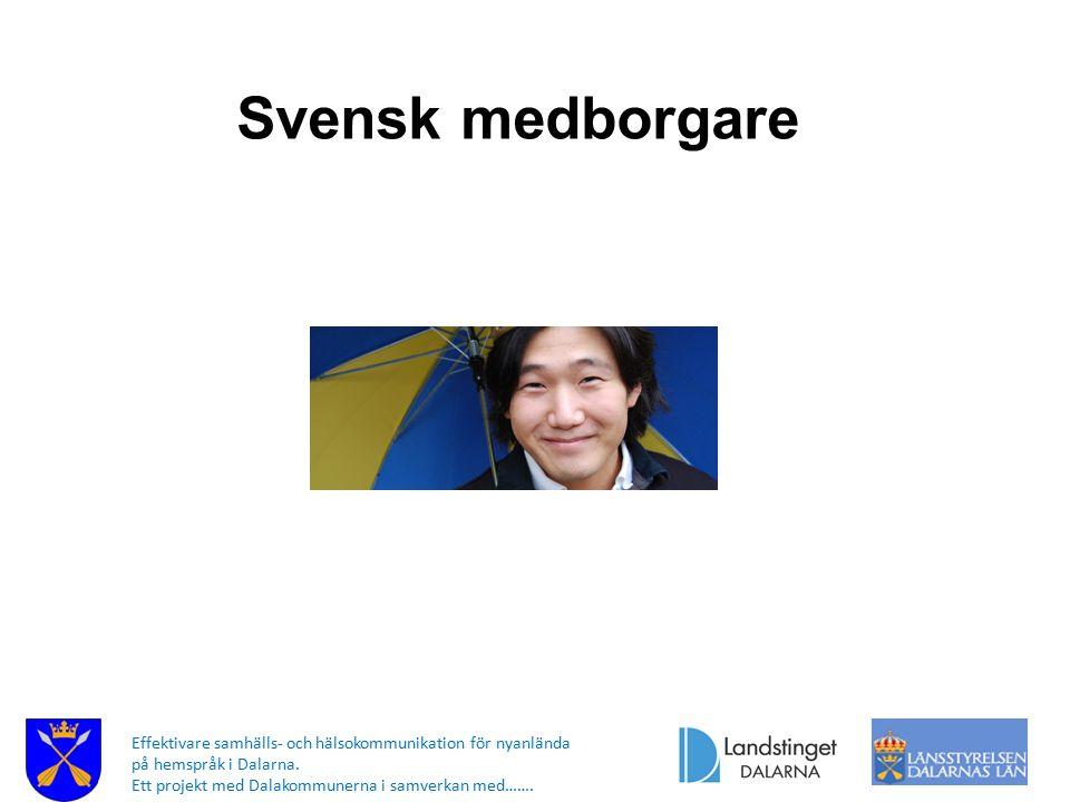 Svensk medborgare Svensk medborgare.