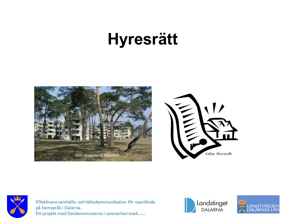Hyresrätt Bild: Östersunds kommun. Källa: Microsoft.