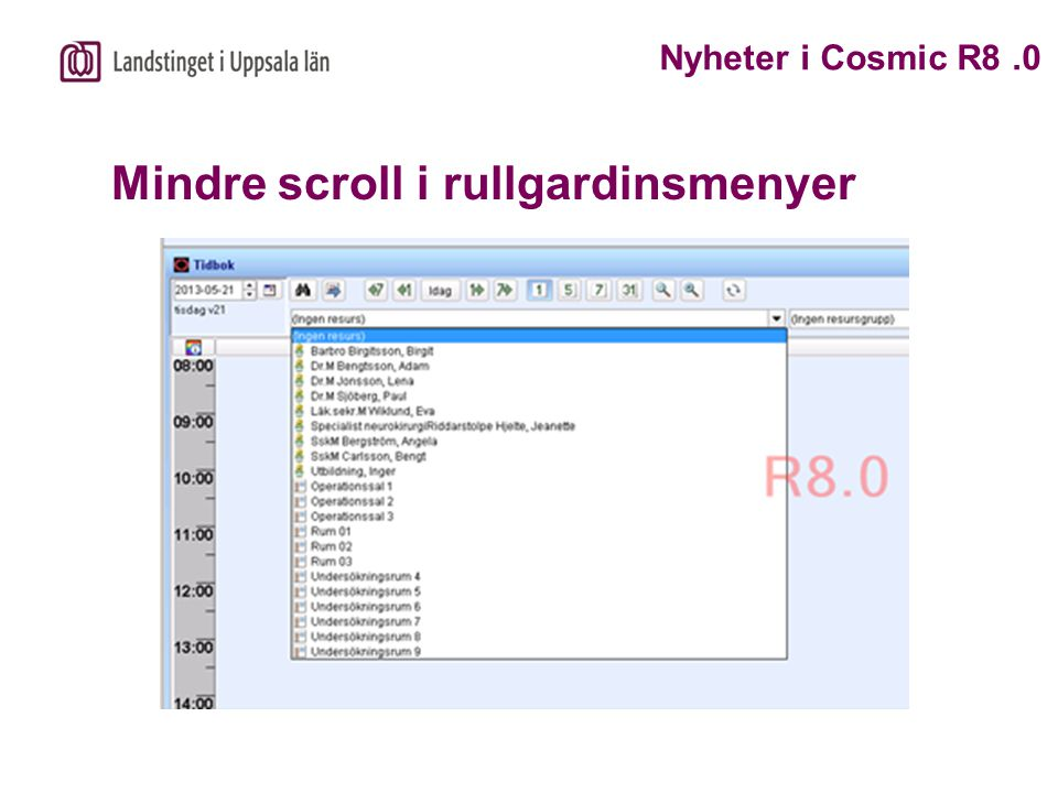 Mindre scroll i rullgardinsmenyer