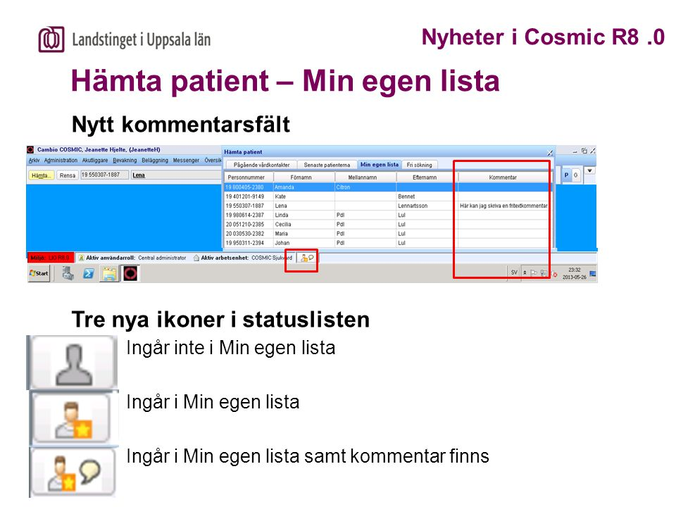 Hämta patient – Min egen lista