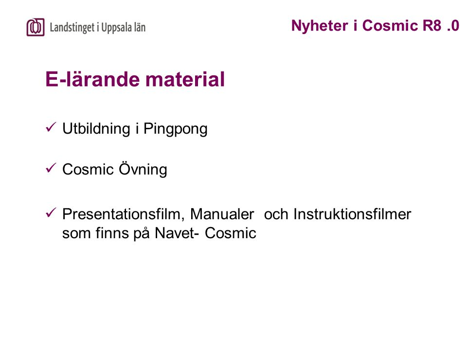 E-lärande material Nyheter i Cosmic R8 .0 Utbildning i Pingpong