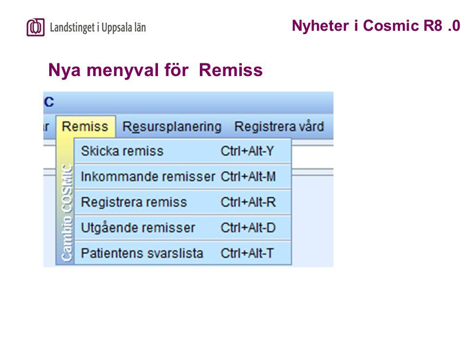 Nya menyval för Remiss Nyheter i Cosmic R8 .0
