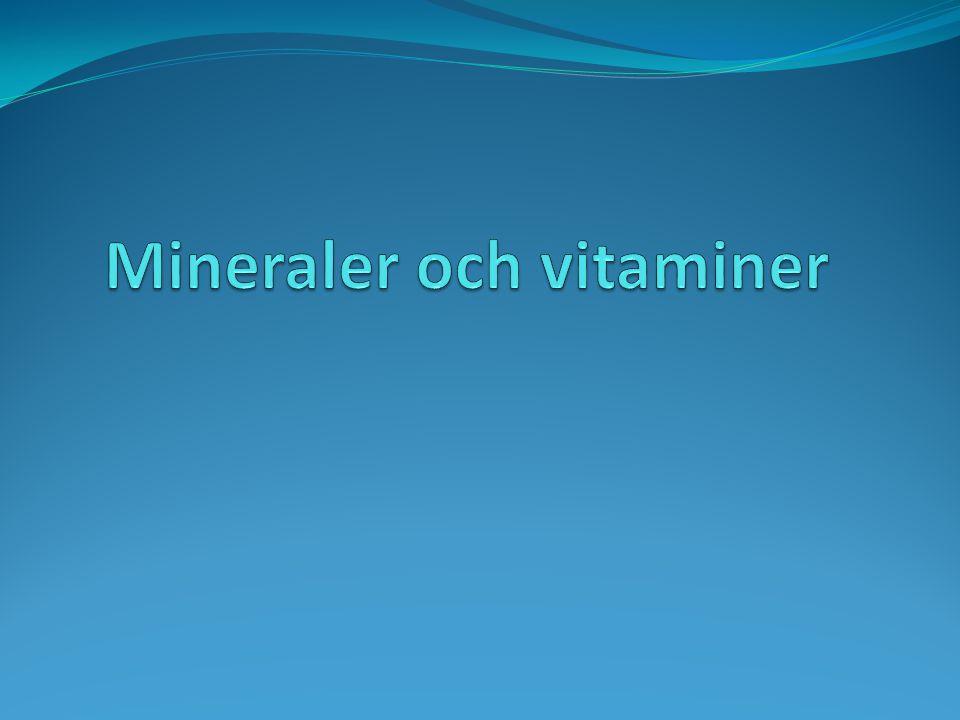 Mineraler och vitaminer