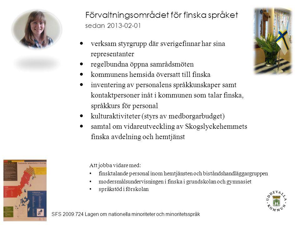 Förvaltningsområdet för finska språket sedan 2013-02-01