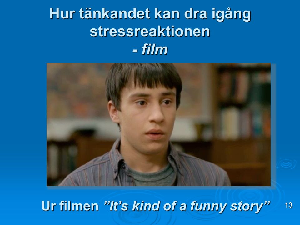 Hur tänkandet kan dra igång stressreaktionen - film