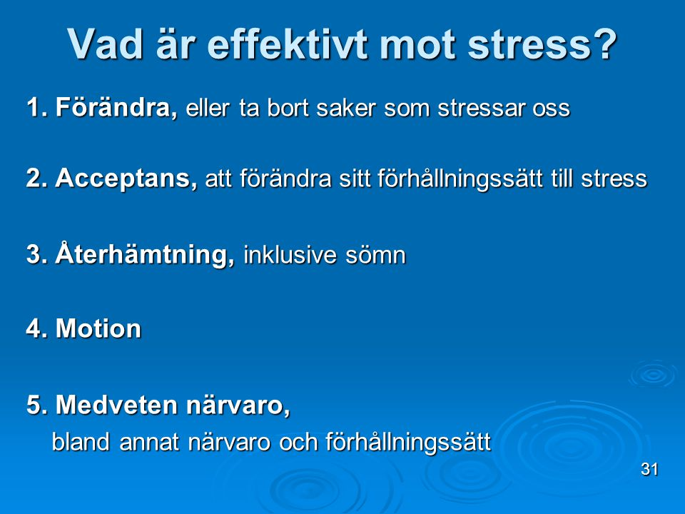 Vad är effektivt mot stress