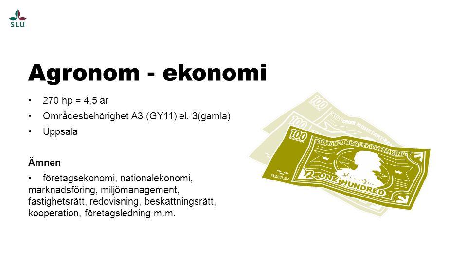 Agronom - ekonomi 270 hp = 4,5 år