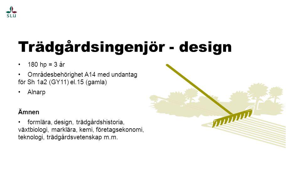 Trädgårdsingenjör - design