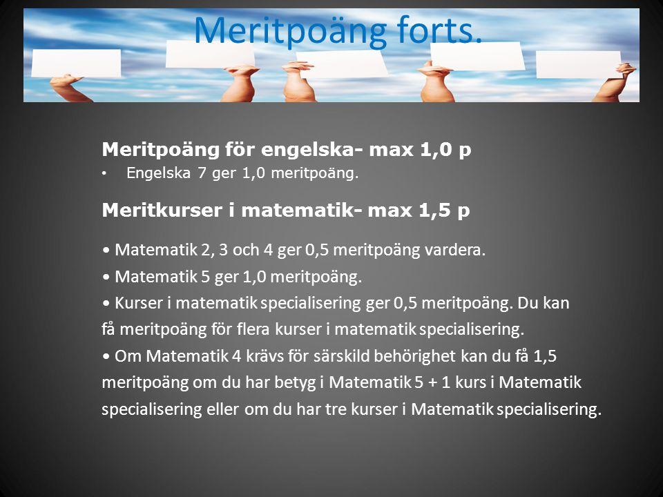 Meritpoäng forts. Meritpoäng för engelska- max 1,0 p
