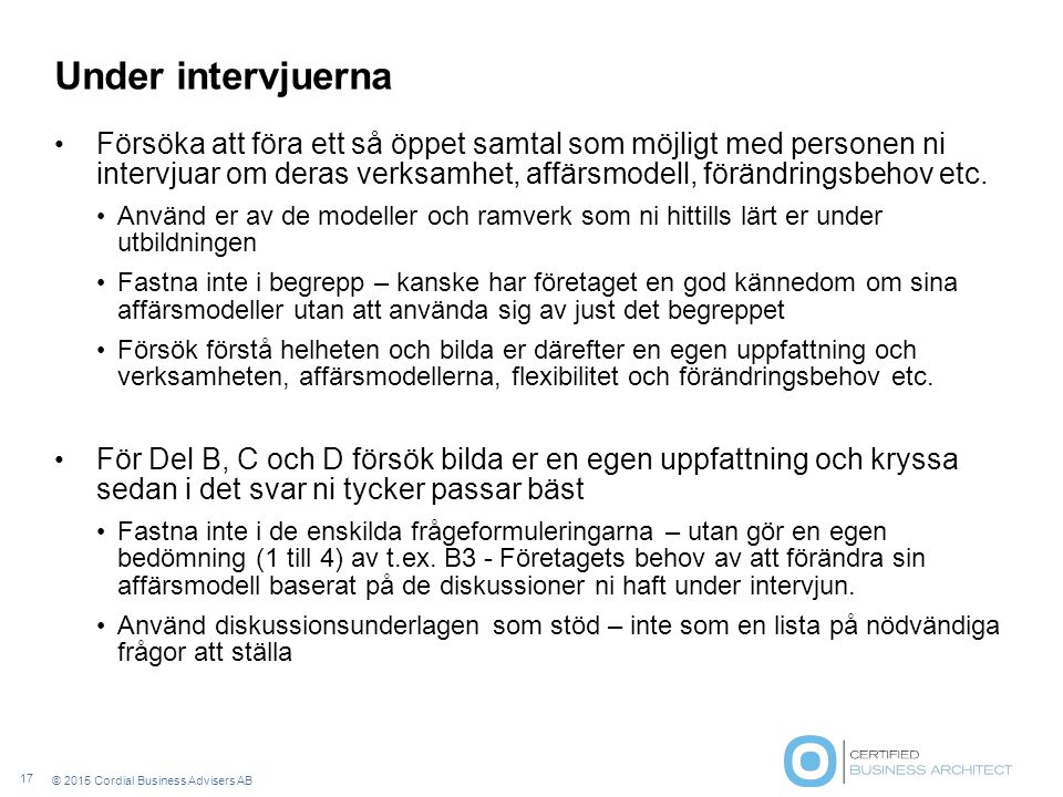 Under intervjuerna