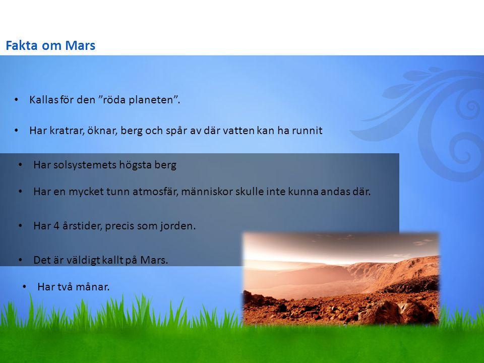 Fakta om Mars Kallas för den röda planeten .