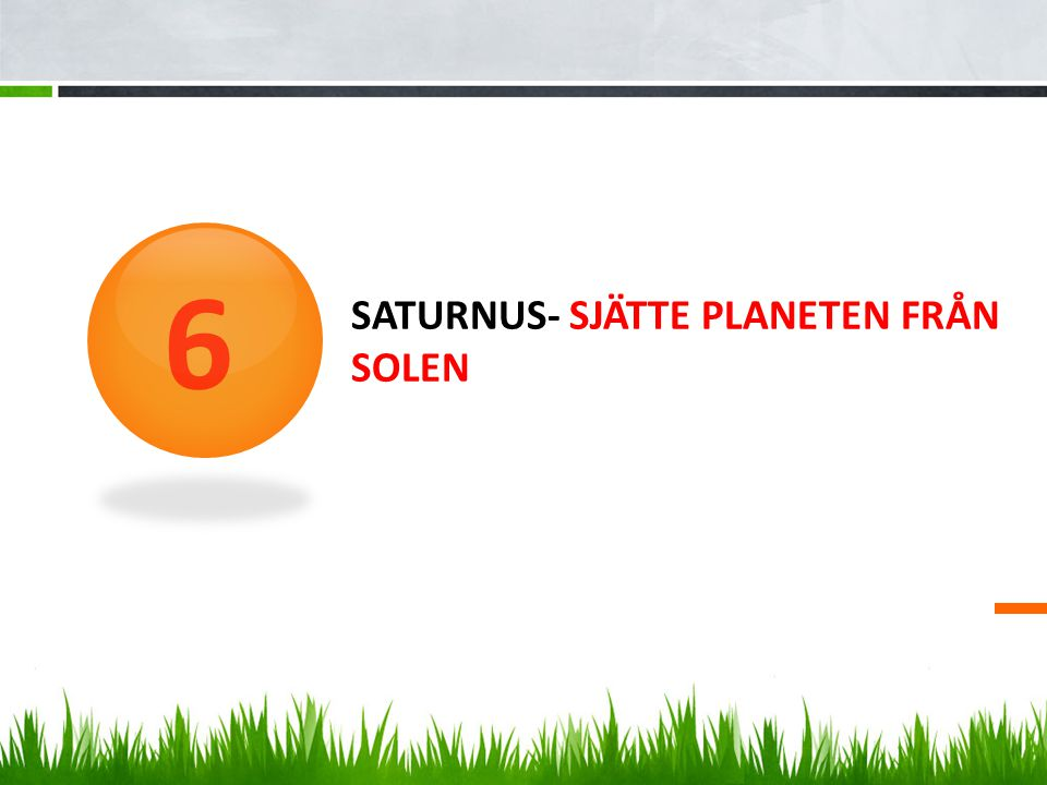 Saturnus- sjätte planeten från solen