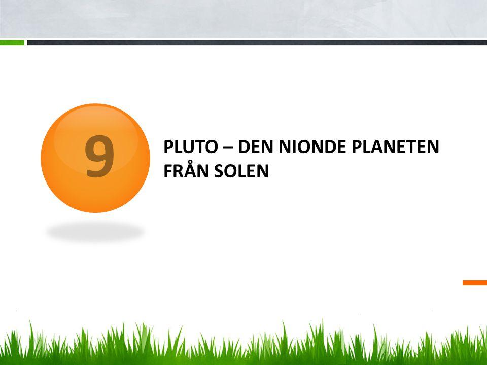 Pluto – Den nionde planeten från solen