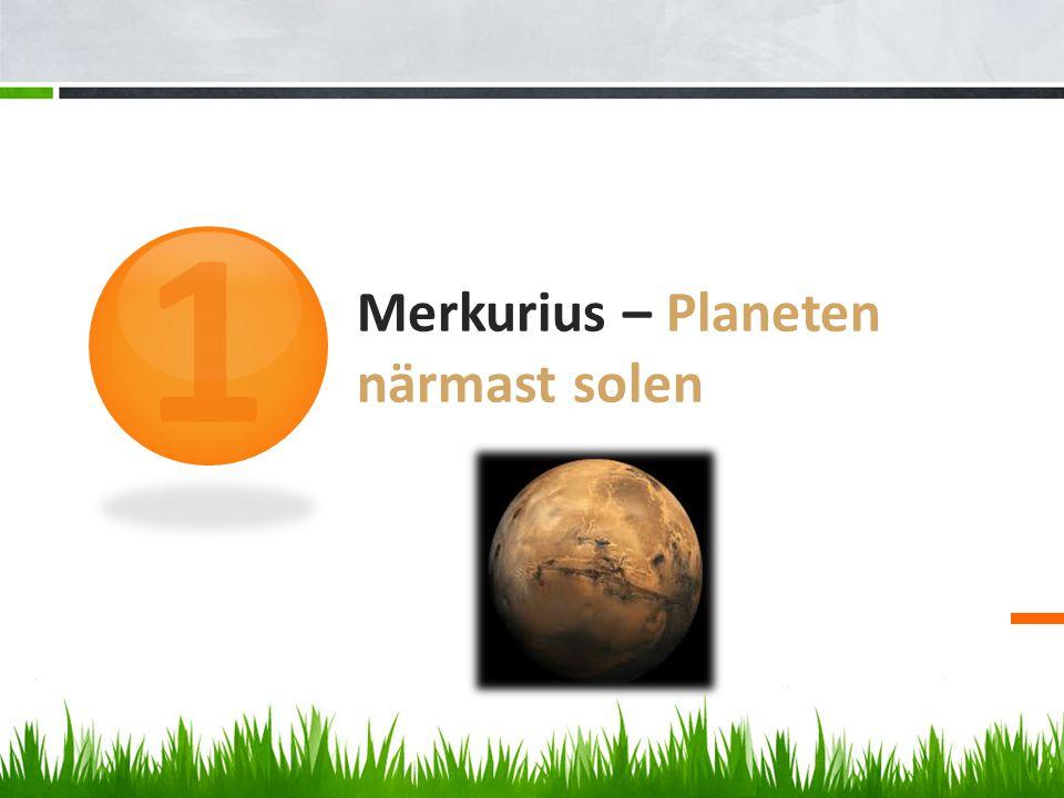 Merkurius – Planeten närmast solen