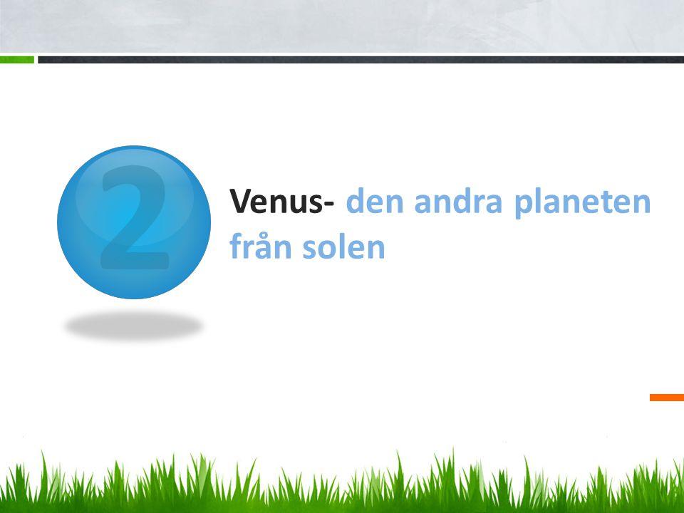 Venus- den andra planeten från solen