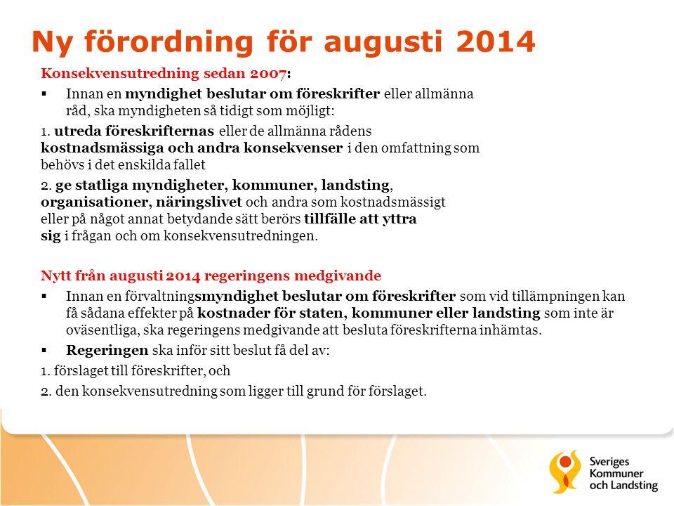 Ny förordning för augusti 2014