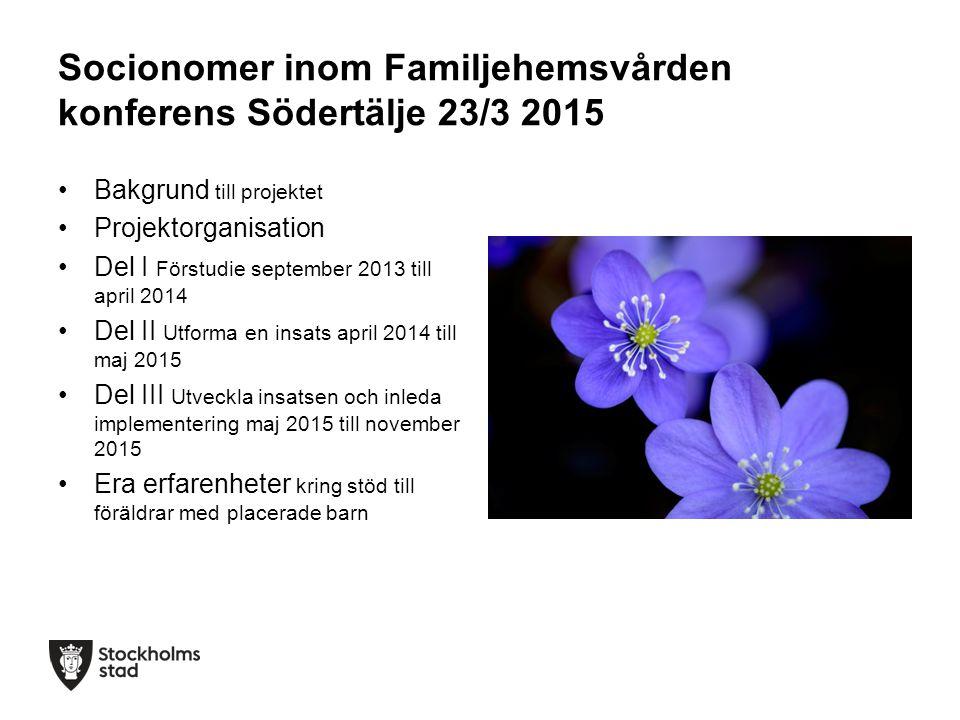 Socionomer inom Familjehemsvården konferens Södertälje 23/3 2015
