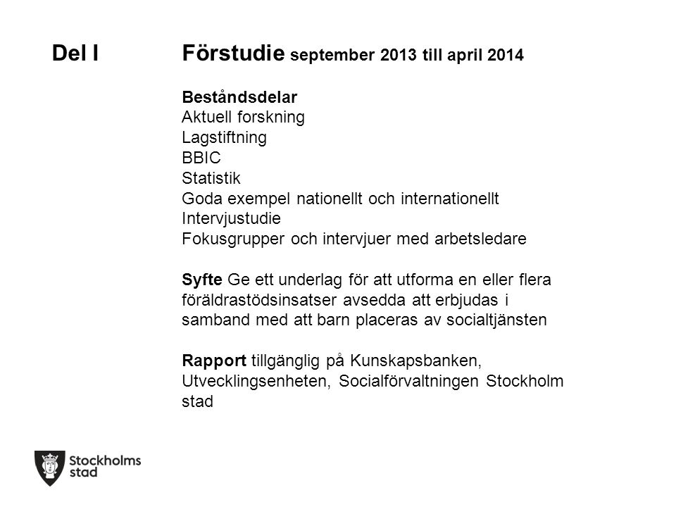 Del I Förstudie september 2013 till april 2014