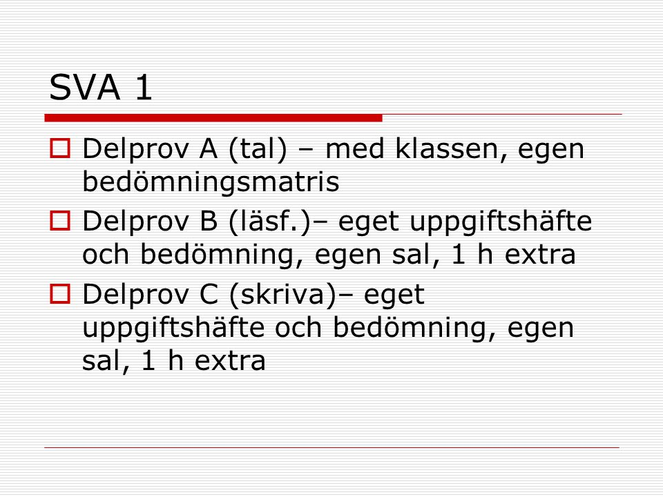 SVA 1 Delprov A (tal) – med klassen, egen bedömningsmatris