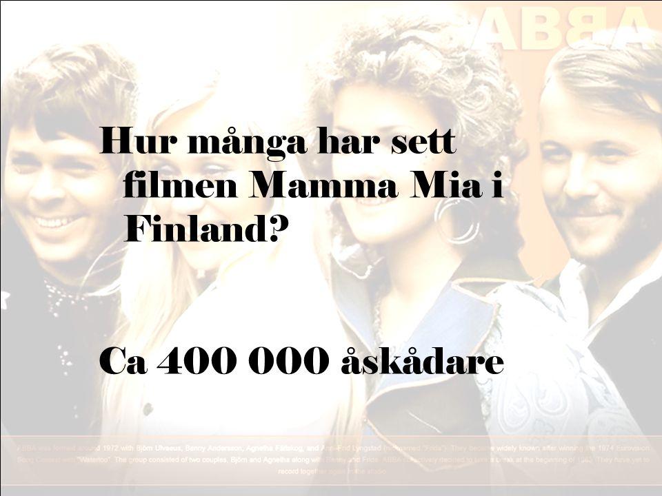 Hur många har sett filmen Mamma Mia i Finland