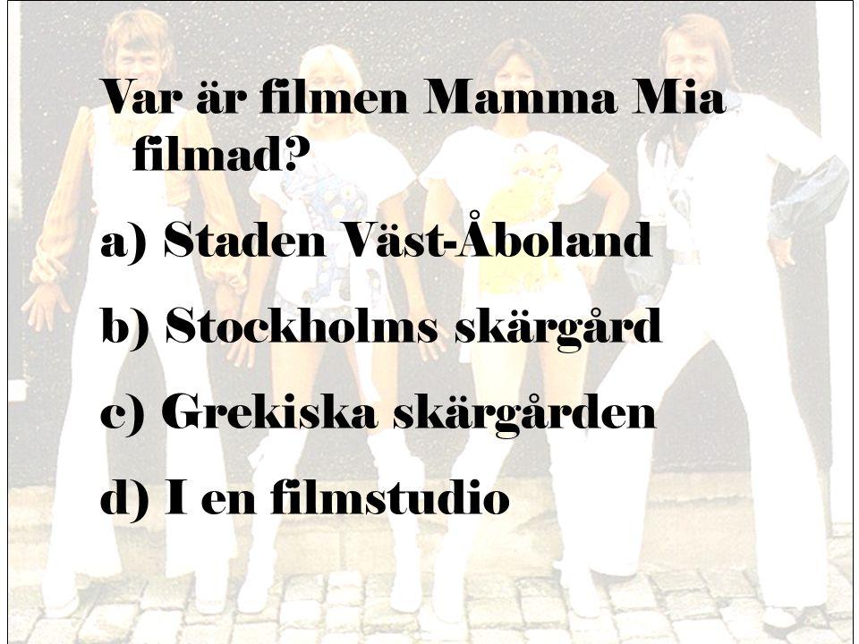 Var är filmen Mamma Mia filmad