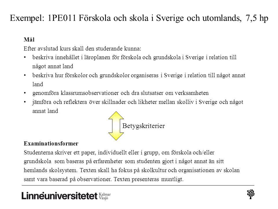 Exempel: 1PE011 Förskola och skola i Sverige och utomlands, 7,5 hp