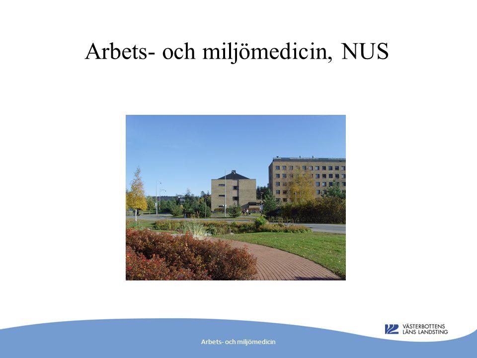 Arbets- och miljömedicin, NUS