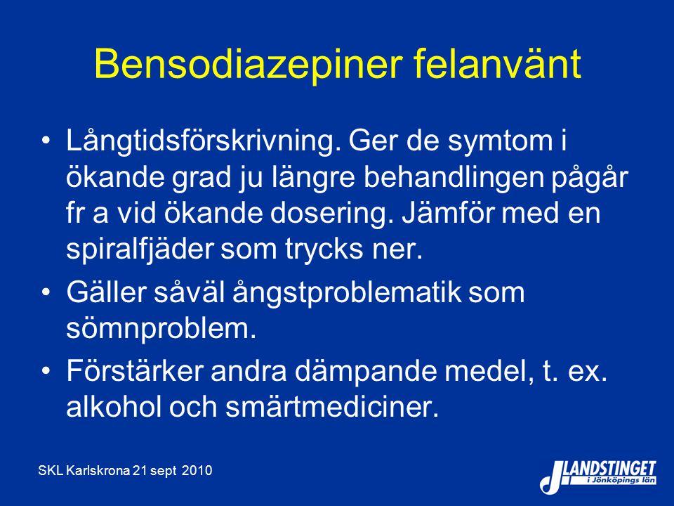 Bensodiazepiner felanvänt