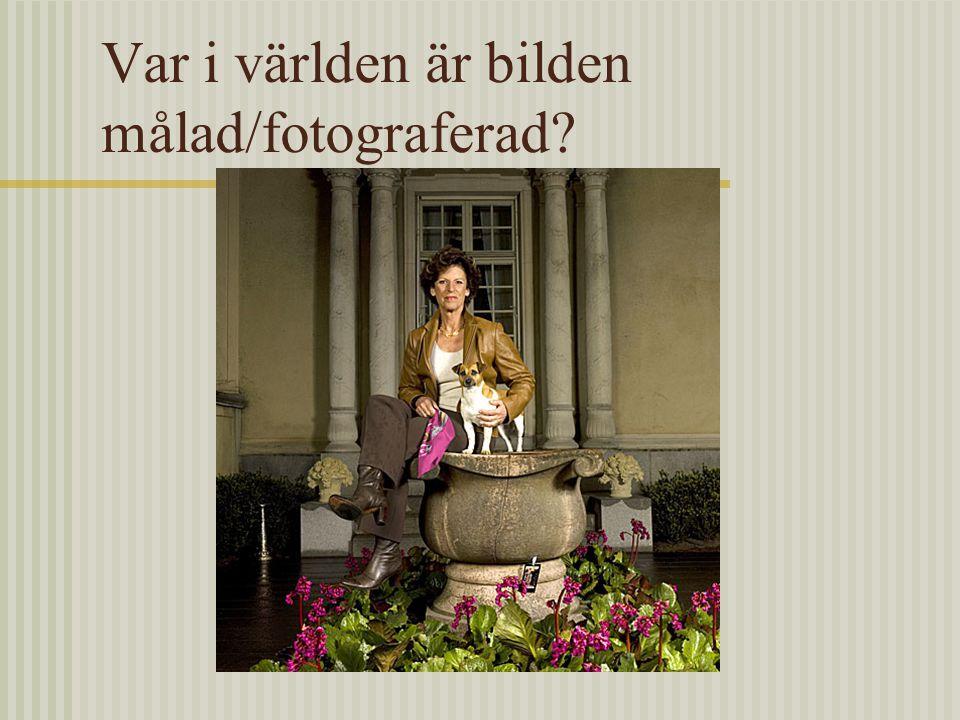 Var i världen är bilden målad/fotograferad