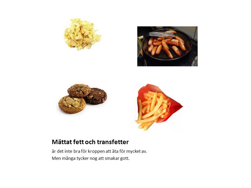 Mättat fett och transfetter
