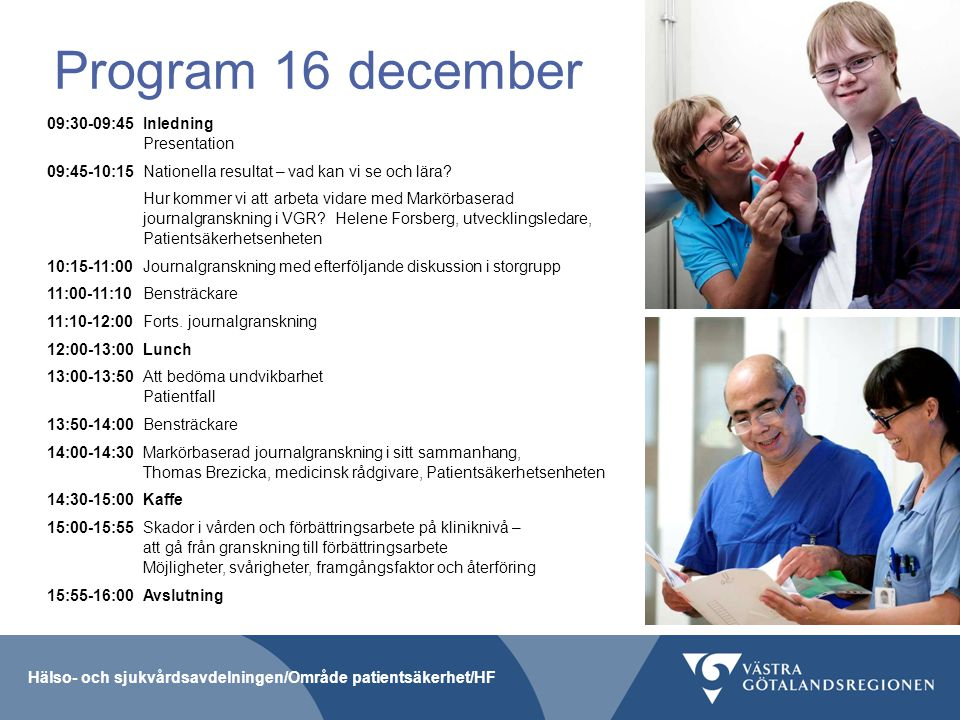 Program 16 december 09:30-09:45 Inledning Presentation