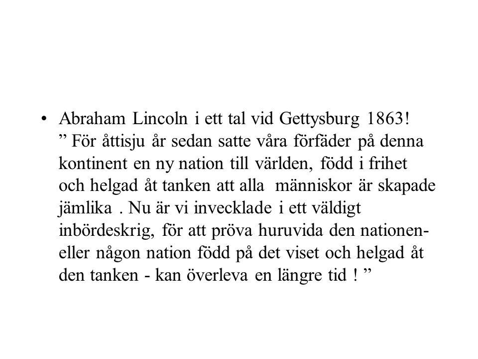 Abraham Lincoln i ett tal vid Gettysburg 1863