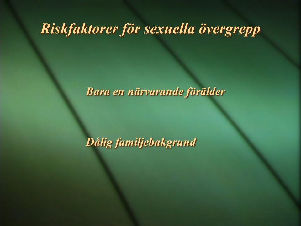 Riskfaktorer för sexuella övergrepp