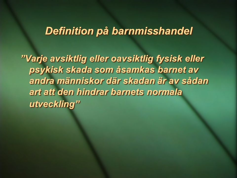 Definition på barnmisshandel