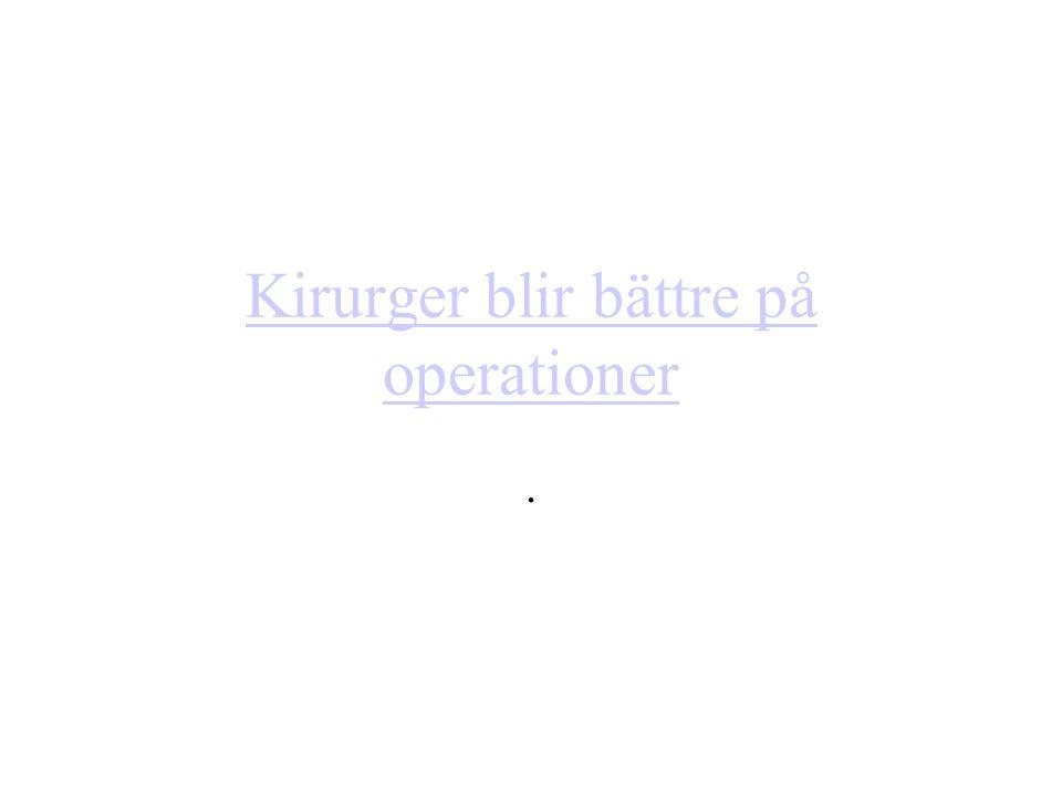 Kirurger blir bättre på operationer