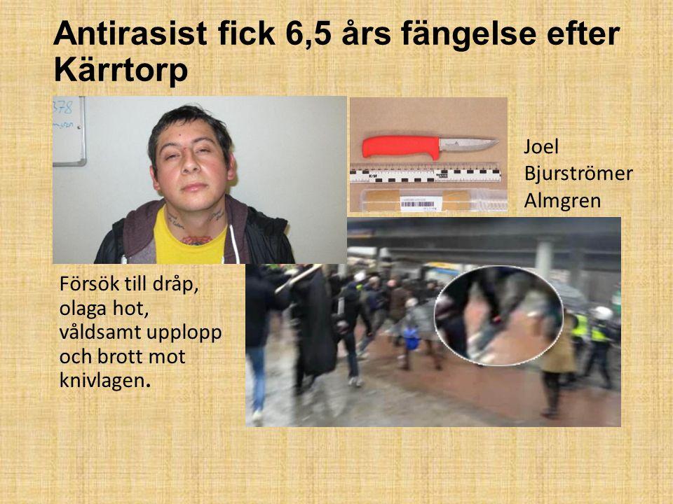 Antirasist fick 6,5 års fängelse efter Kärrtorp