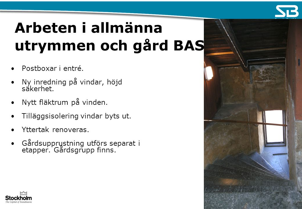 Arbeten i allmänna utrymmen och gård BAS