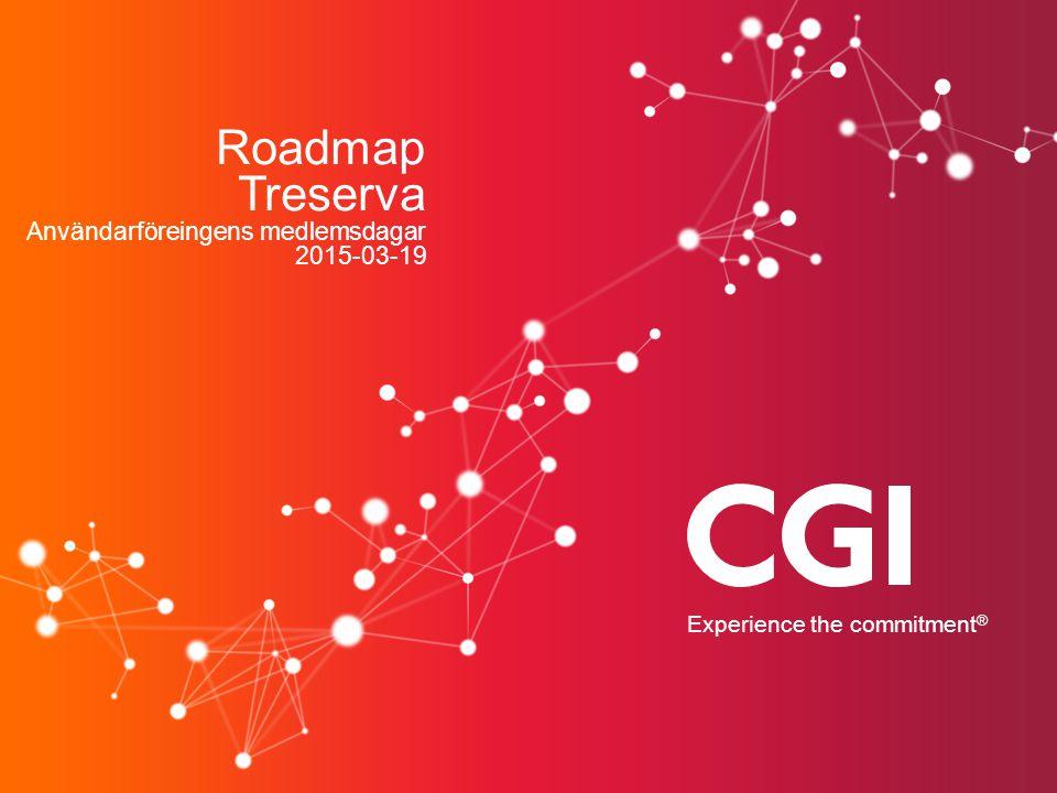 Roadmap Treserva Användarföreingens medlemsdagar 2015-03-19