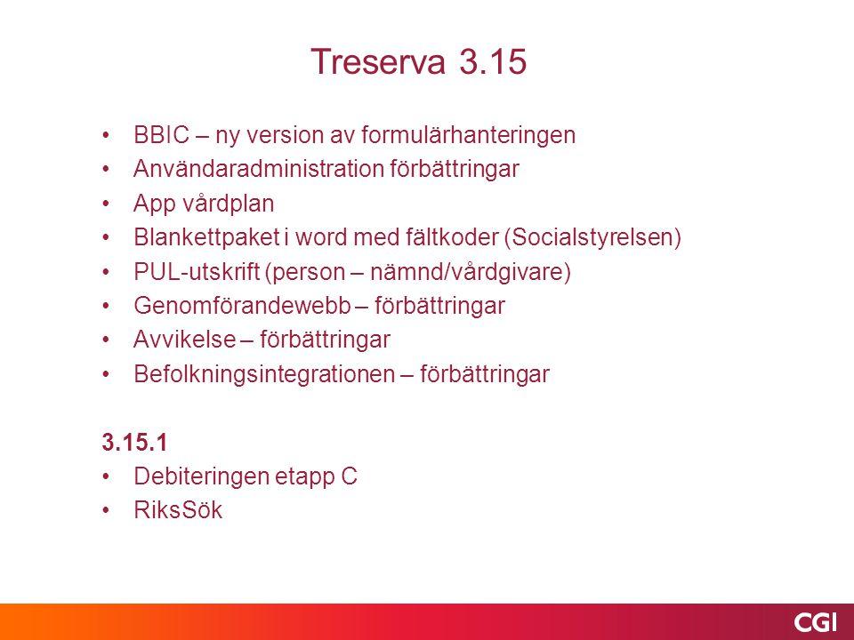 Treserva 3.15 BBIC – ny version av formulärhanteringen