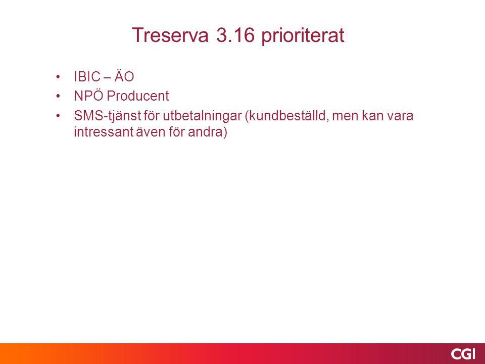 Treserva 3.16 prioriterat IBIC – ÄO NPÖ Producent