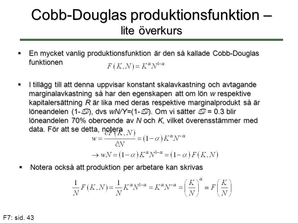 Cobb-Douglas produktionsfunktion – lite överkurs