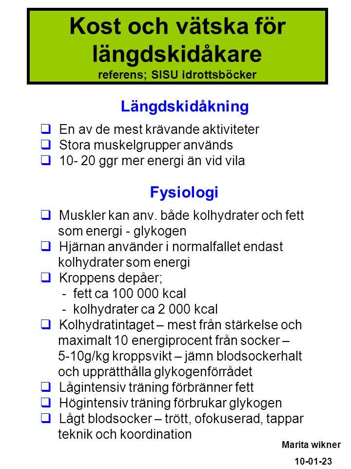 Kost och vätska för längdskidåkare referens; SISU idrottsböcker